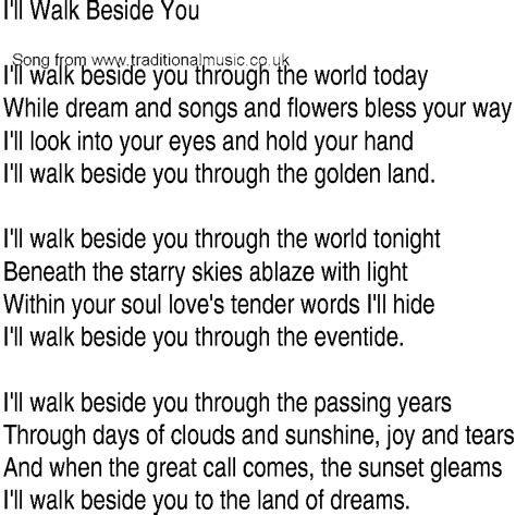 how to your to walk beside you song and ballad lyrics for ill walk beside you