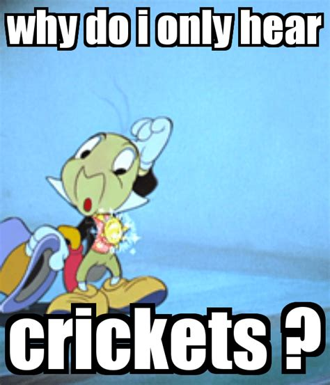 Jiminy Cricket Meme - ic my new life 187 blog archive 187 crickets in my head