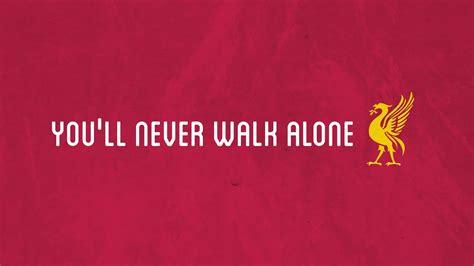 testo you ll never walk alone you will never walk alone lyrics