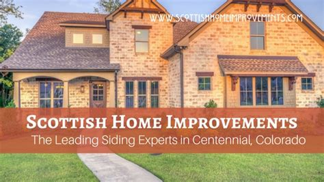 what makes scottish the leading centennial colorado siding