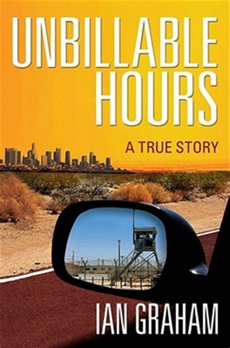 unbillable hours a true story ebook unbillable hours a true story by ian graham reviews