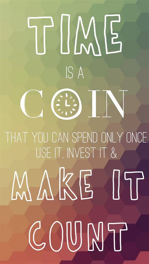 iphone quote wallpaper time is coin quote
