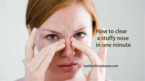 stuffy nose how to clear a stuffy nose in one minute
