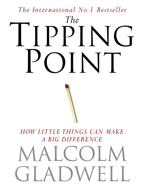 the tipping point how the tipping point malcolm gladwell abc of success