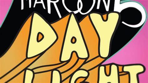 daylight testo daylight maroon 5 recensione commenti testo