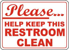 help keep restroom clean sign by safetysign d5714