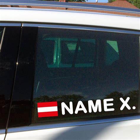 Aufkleber Deutschland Flagge Mit Namen by Namensaufkleber F 252 Rs Auto Mit 246 Sterreich Flaggen Aufkleber