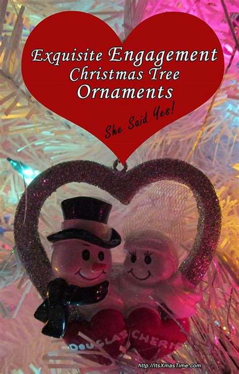 lovely engagement christmas tree ornaments it s