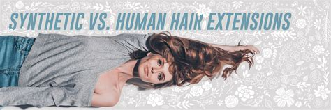synthetic vs human hair extensions prox style to compare 5 differences between