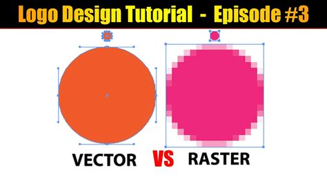 Raster To Vector Tutorial | raster vs vector explained logo design tutorial