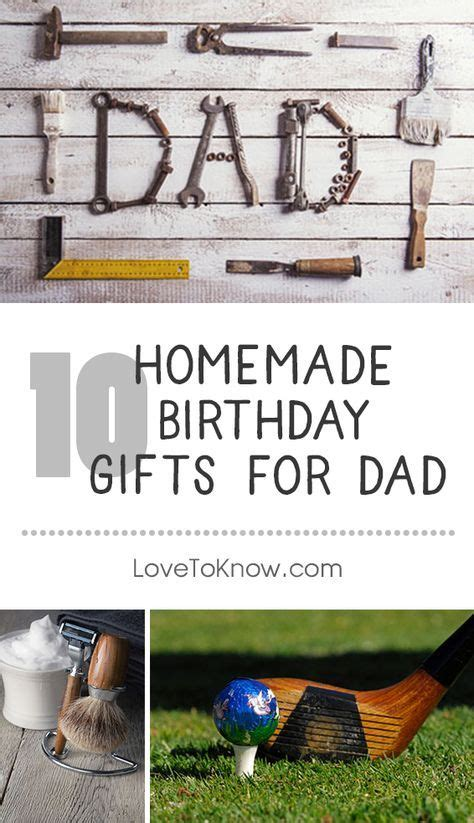 Handmade Gifts For Dads Birthday - 17 best ideas about birthday gifts on