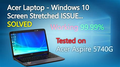 acer tutorial windows 10 acer laptop windows 10 screen stretched issue solved