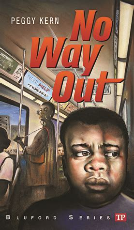 my way out books no way out bluford high 14 by peggy kern reviews