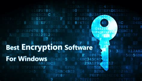 best encryption software top 10 best encryption software for windows 2016
