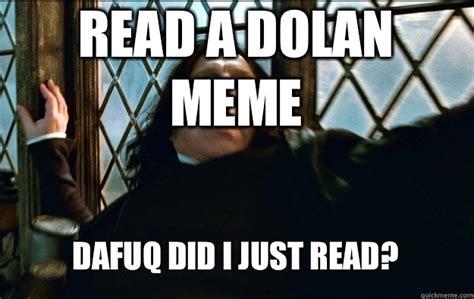 Astaghfirullah Meme - read a dolan meme dafuq did i just read snape dafuq
