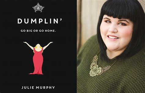 how finding a fat ya heroine changed my life buzzfeed julie murphy talks texas dolly parton and dumplin s