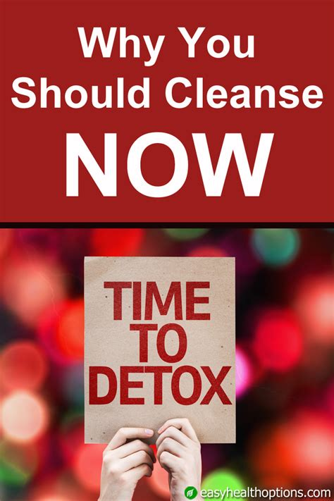 Symptoms Why You Should Detox by Why You Should Cleanse Now Easy Health Options 174