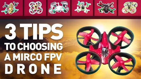 top 3 tips to choosing a micro fpv how to choose a