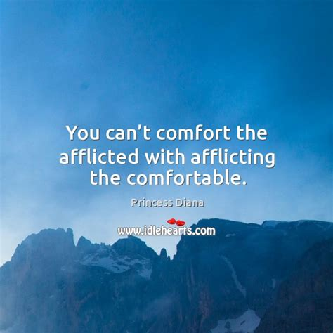 comfort the afflicted princess diana quote i m a free spirit unfortunately