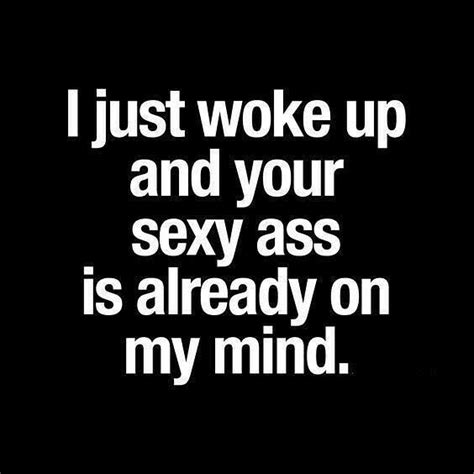 Good Morning Sexy Memes - best 25 good morning quotes ideas on pinterest