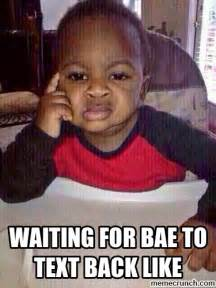 Memes Without Text - waiting for bae to text back like