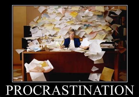 Get Rid Of Procrastination by 8 Ways To Get Rid Of Procrastination In Your Daily