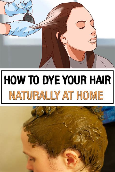 how to dye your hair naturally at home iwomenhacks