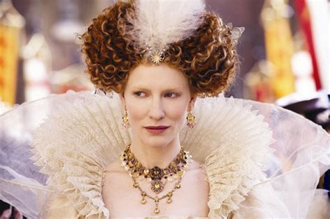film queen elizabeth 1st queen elizabeth has been portrayed by cate blanchett