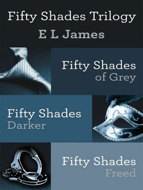 fifty shades of grey author fifty shades trilogy 3 volume boxed set by e l james book zanda