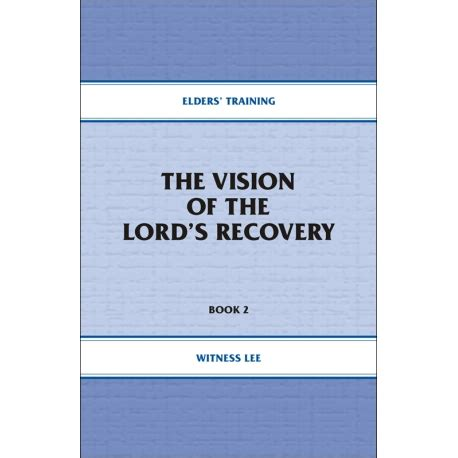 elders training book 02 the vision of the lord s recovery living stream ministry bookstore