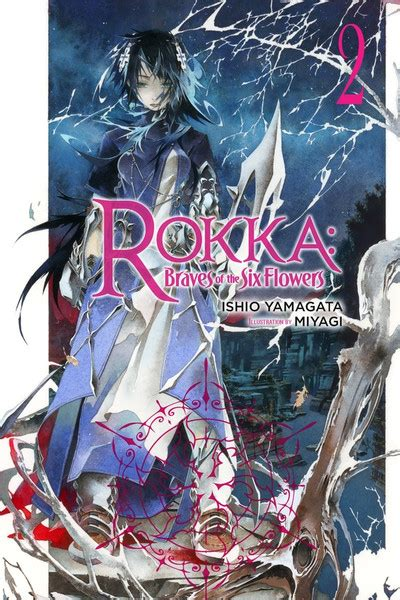 rokka braves of the six flowers vol 3 light novel rokka braves of the six flowers light novel books rokka braves of the six flowers novel volume 2