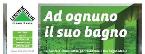 orario leroy merlin porta di roma catalogo leroy merlin roma le offerte fino al 24 giugno