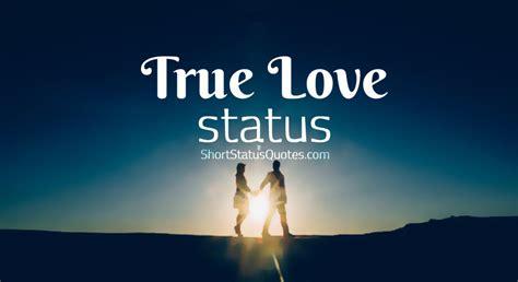 true love status captions short true love quotes