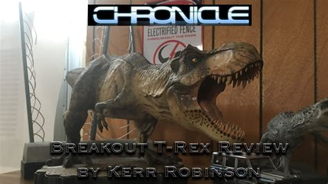 t rex review chronicle collectibles breakout t rex review