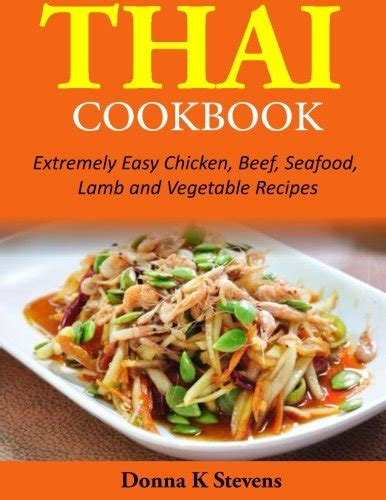 cooker cookbook and easy chicken recipes to lose weight and get into shape easy healthy and delicious low carb cooker series volume 3 books the thai soup secret transform your health with thailand