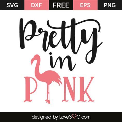 Pretty In by Pretty In Pink Lovesvg
