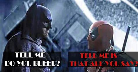 Dead Pool Meme - these deadpool memes are just the thing to beat your