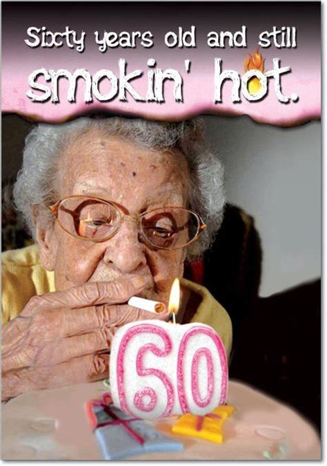 Years  Ee  Old Ee   And Hot  Ee  Birthday Ee   Joke Card Funny
