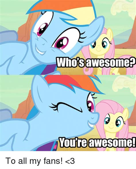 whose awesome you re awesome 25 best memes about whos awesome youre awesome whos