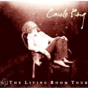 carole king welcome to my living room carole king the living room tour banquet records