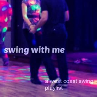 swing dance playlist 13 free west coast swing music playlists 8tracks radio