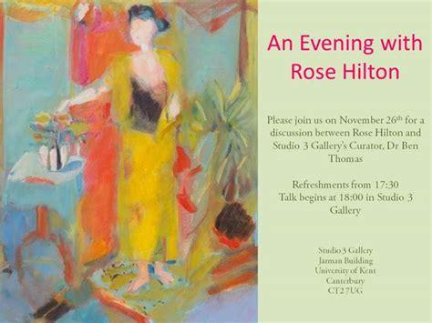 rose hilton talk an evening with rose hilton studio 3 gallery