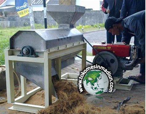 Harga Jual Mesin Sabut Kelapa mesin pengurai sabut kelapa toko mesin madiun toko