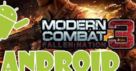 modern combat 3 mod apk modern combat 3 apk