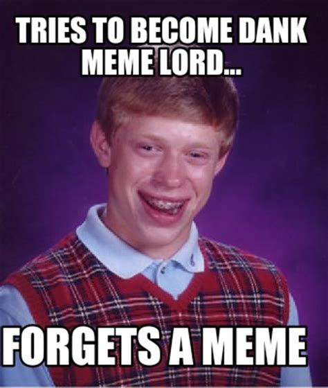 How To Become A Meme - meme creator tries to become dank meme lord forgets a