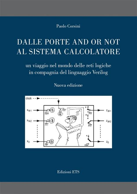 porte logiche and or not dalle porte and or not al sistema calcolatore paolo