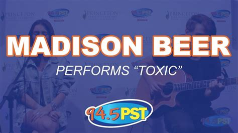 madison beer toxic madison beer performs toxic in the pst princeton plastic