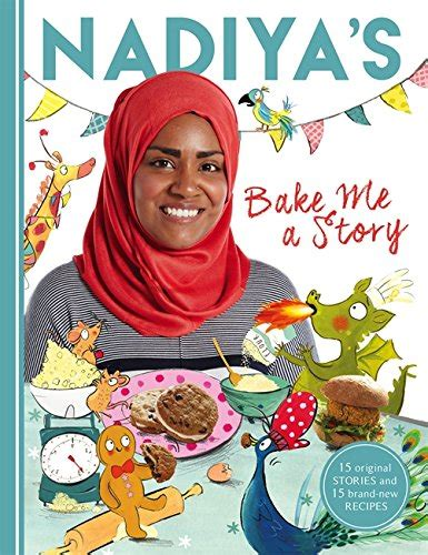 the story of the great bake books random things through my letterbox nadiya s bake me a