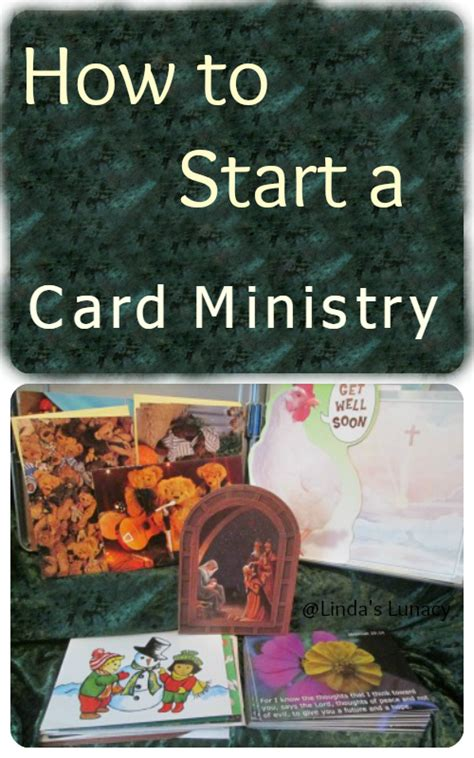 How To Start A Card Ministry S Lunacy
