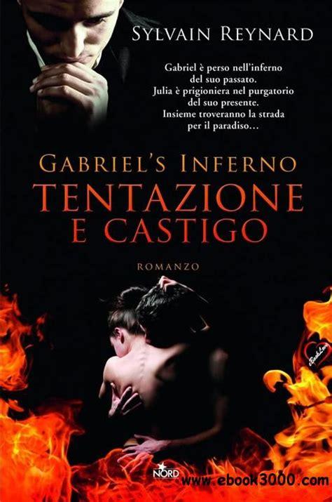 gabriels inferno gabriels inferno 1 by sylvain sylvain reynard gabriels inferno vol 01 tentazione e